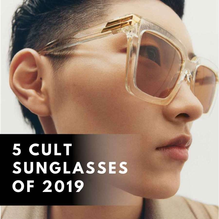 5 cult sunglasses of 2019
